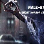 Nale-Ba - Short Horror Story In Hindi